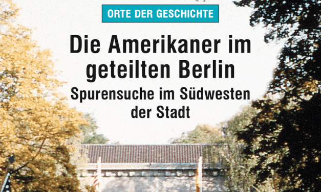 Spurensuche in West-Berlin