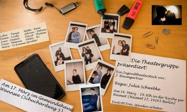 """Zum ersten Mal: """"Das erste Mal"""" – Jugendtheatergruppe feiert Premiere ihres Stücks in der Kirche Zur Heimat"""