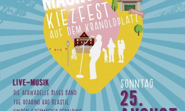 KRANOLDmachtPLATZ: Kiezfest auf dem Kranoldplatz