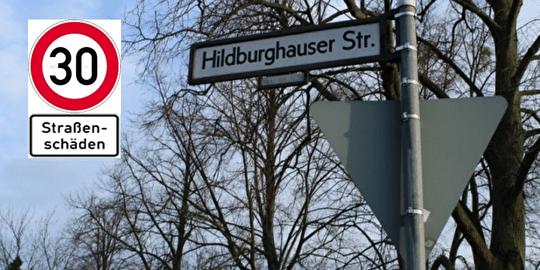 """Warum stehen in der Hildburghauser Straße noch die Schilder """"Tempo 30 – Straßenschäden""""?"""