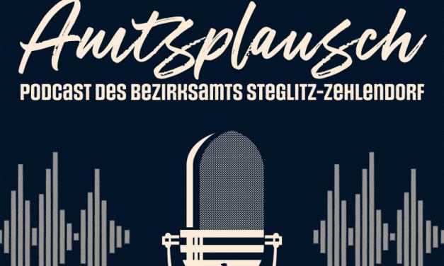 Bezirksamt Steglitz-Zehlendorf startet mit eigenem Podcast